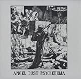 angel dust psychedelia LP