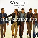 Unbreakable: Greatest Hits 1 by Westlife (2001-04-13)