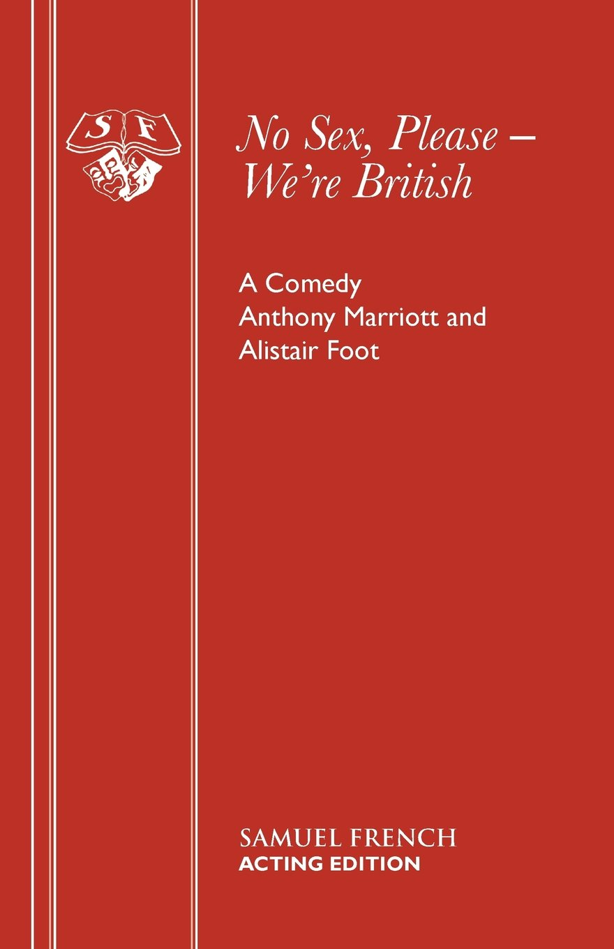 Download No Sex Please, We're British: A Comedy in Two Acts pdf