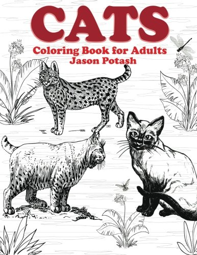 Cats Coloring Book For Adults (The Stress Relieving Adult Coloring Pages)