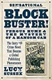 img - for Blockbuster!: Fergus Hume & the Mystery of a Hansom Cab book / textbook / text book