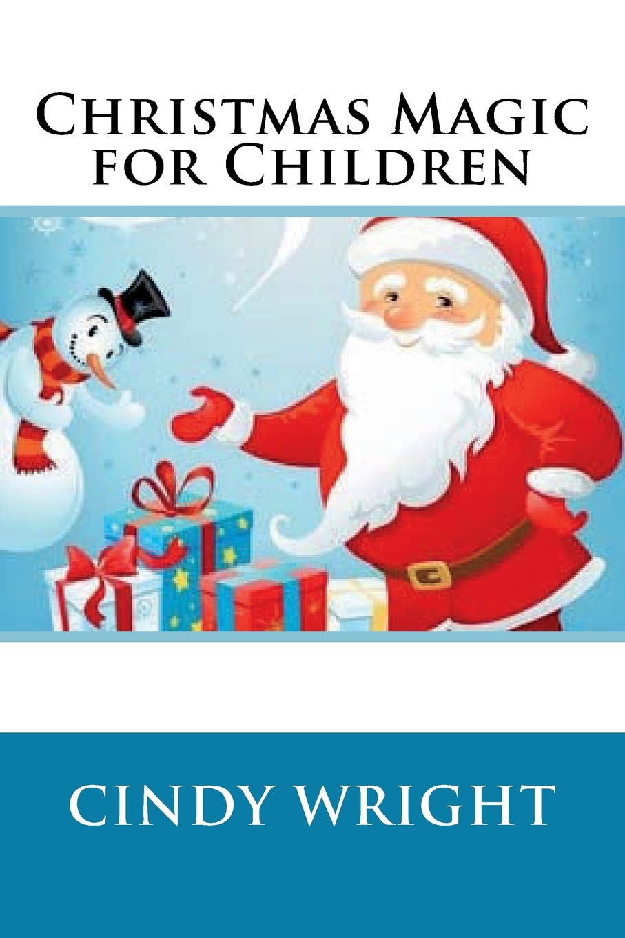 Christmas Magic for Children (Holiday Celebrations) (Volume 1) PDF