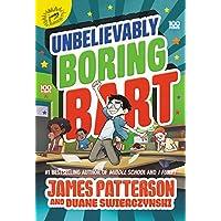Unbelievably Boring Bart