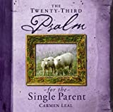 img - for Twenty-Third Psalm for the Single Parent book / textbook / text book