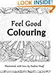 Feel Good Colouring: Illustrated with...