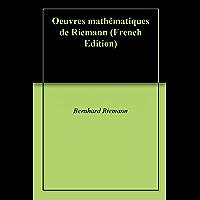 Oeuvres mathématiques de Riemann (French Edition)