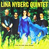 When the Smile Shines Through by Lina Nyberg (2013-05-03)