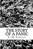 The Story of a Panic, E. M. Forster, 1482377535