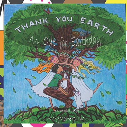 Thank You Earth: An Ode to Earthday