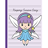 Keeping Cursive Easy: Double Line Notebook For Kids - Magical Girl Fairy