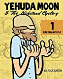 Yehuda Moon and the Kickstand Cyclery Volume 1: Life on a Bicycle