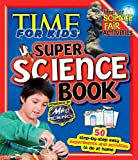 Time for Kids Super Science, Lynnette B. Sandvold and Capstone Press Editors, 142964401X