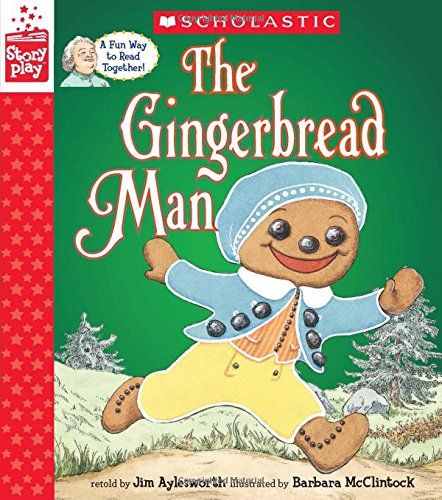 The Gingerbread Man (A StoryPlay - Gingerbread Man Crafts Kids For
