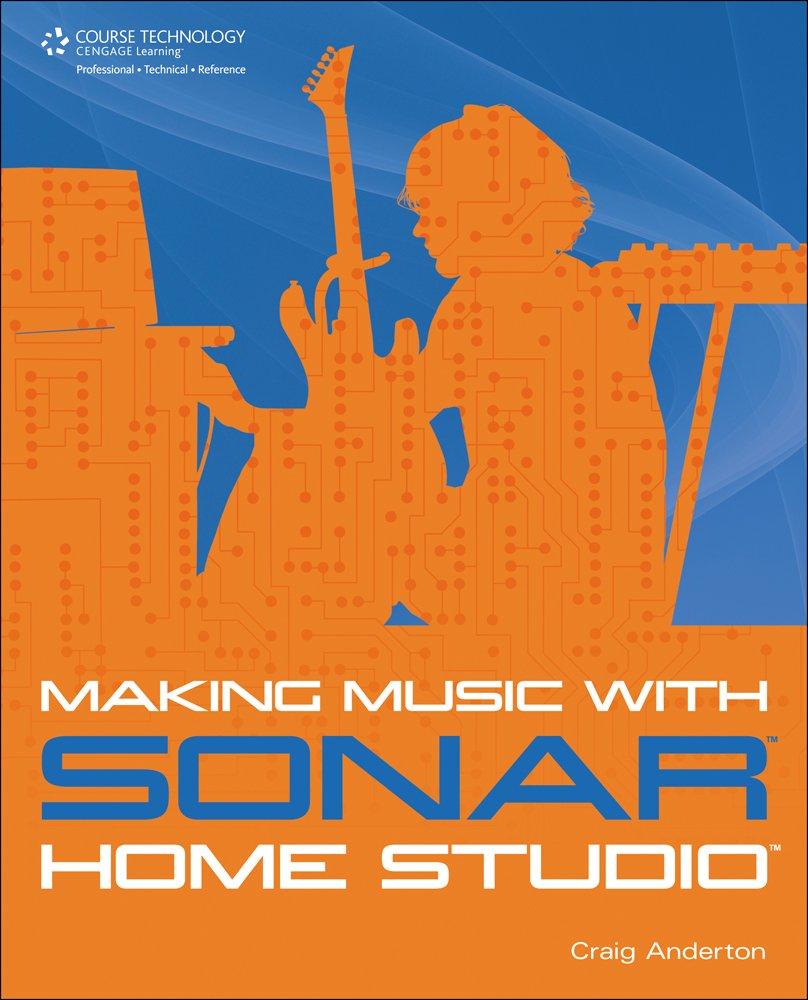 Download Making Music with SONAR Home Studio pdf epub