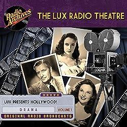 Lux Radio Theatre - Volume 1