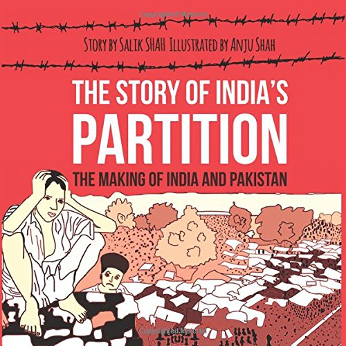 Partition: The Making of India and Pakistan: (History Illustrated)