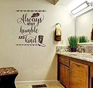"""Wall Decor Plus More WDPM3891 Always Stay Humble and Kind Western Wall Art Quotes Vinyl Decal Stickers, 21x23-inch, Chocolate, 21"""" x 23"""""""