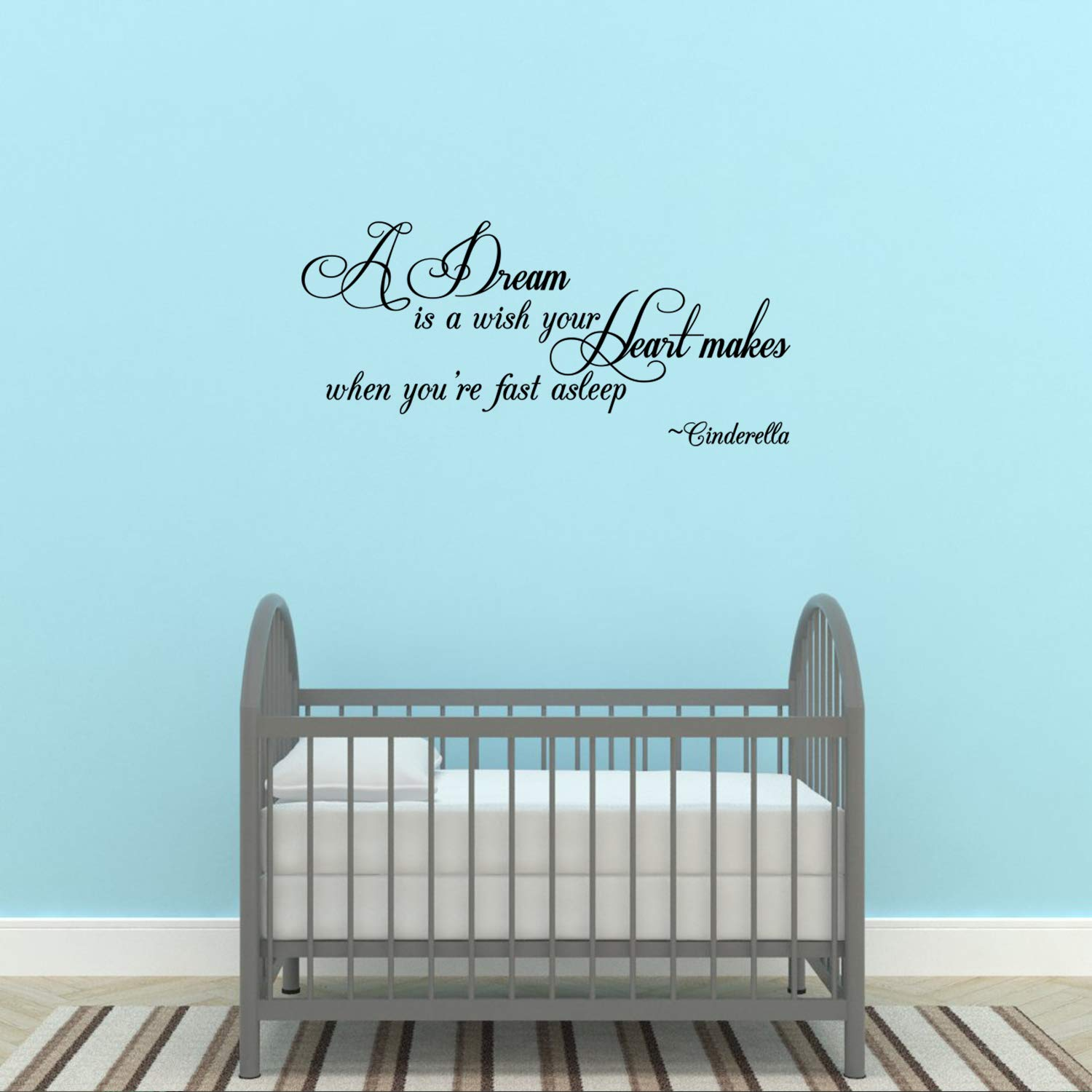 Empresal A Dream is a Wish Your Heart Makes When You're Fast Asleep -Cinderella Wall Quote Wall Decals Wall Decal Wall Sticker