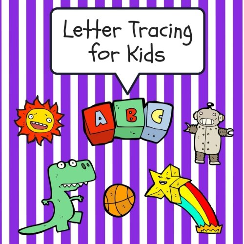 Letter Tracing for Kids: Practice Tracing Letters and Alphabet, Ages 3-5, Preschool, Purple (ABC Learning) (Volume 6) pdf epub