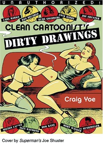 CLEAN CARTOONISTS' DIRTY DRAWINGS pdf