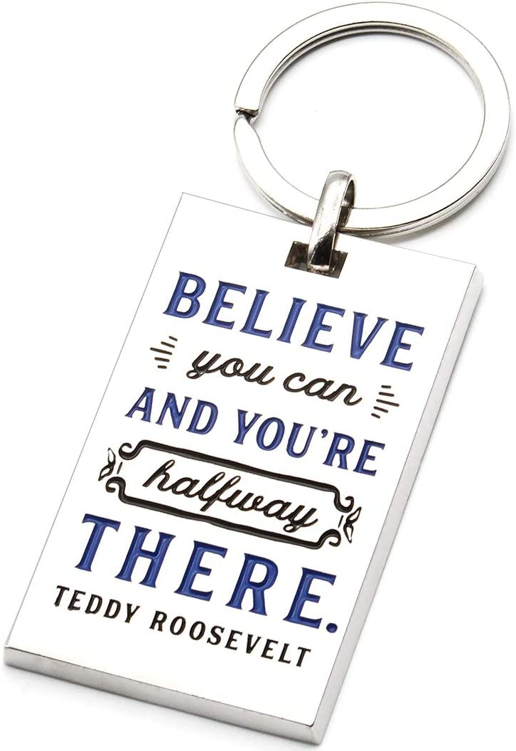 Motivational Quote Keychain - Believe You Can and You're Halfway There. - Professional Business Quote Leadership Office Gifts Accessories for Students Men Women Colleagues Coworkers