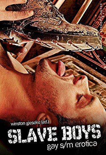 Slave Boys: Gay S/M Erotica by Winston Gieseke