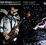 First Flight - Complete Recordings by Don Menza