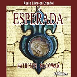 La Esperada [The Expected One]