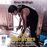 The Shearers: The story of Australia, told from the woolsheds