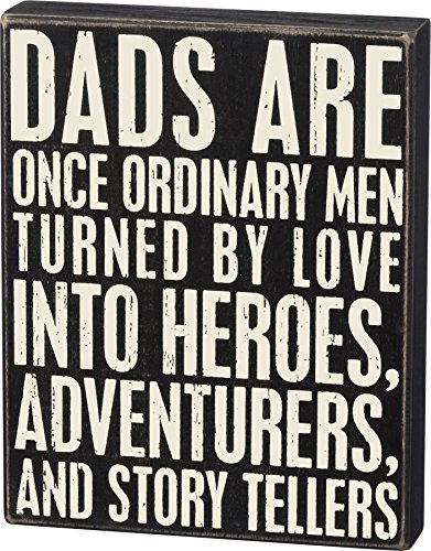 (Primitives by Kathy Dads Are Heroes Box Sign)