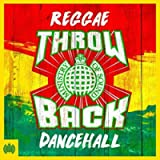 Throwback Reggae Dancehall - Ministry Of Sound