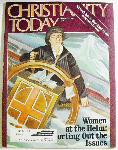 Christianity Today, February 20, 1981 (Volume 25, Number 4)