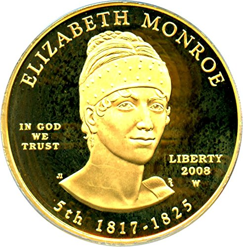 2008 W $10 First Spouse Elizabeth Monroe Ten Dollar PR69 PCGS DCAM