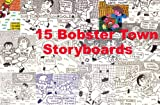 15 Bobster Town Soccer Storyboards Vol 1