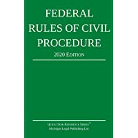 Federal Rules of Civil Procedure; 2020 Edition: With Statutory Supplement