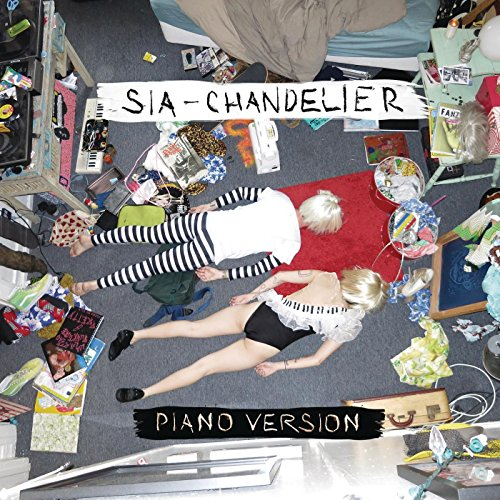 Amazon.com: Chandelier (Piano Version): Sia: MP3 Downloads