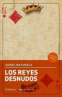 Los reyes desnudos (Spanish Edition)