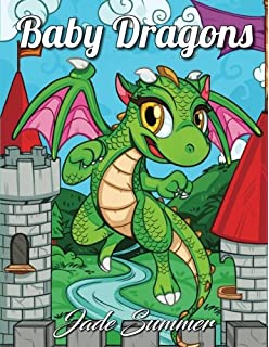 Baby Dragons An Adult Coloring Book With Fun Easy And Relaxing Pages