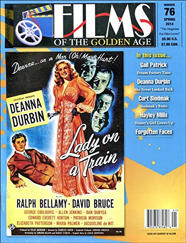 Films of the Golden Age Magazine Number 76 Spring 2014 (Films Of The Golden Age Magazine)