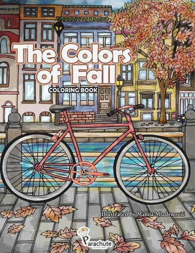 The Colors of Fall: Autumn Coloring Book for Adults and Teens ()