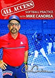 All Access Softball Practice with Mike Candrea