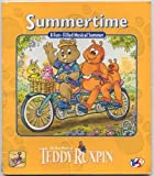 Teddy Ruxpin Summertime, Margaret A. Hughes, 0934323550