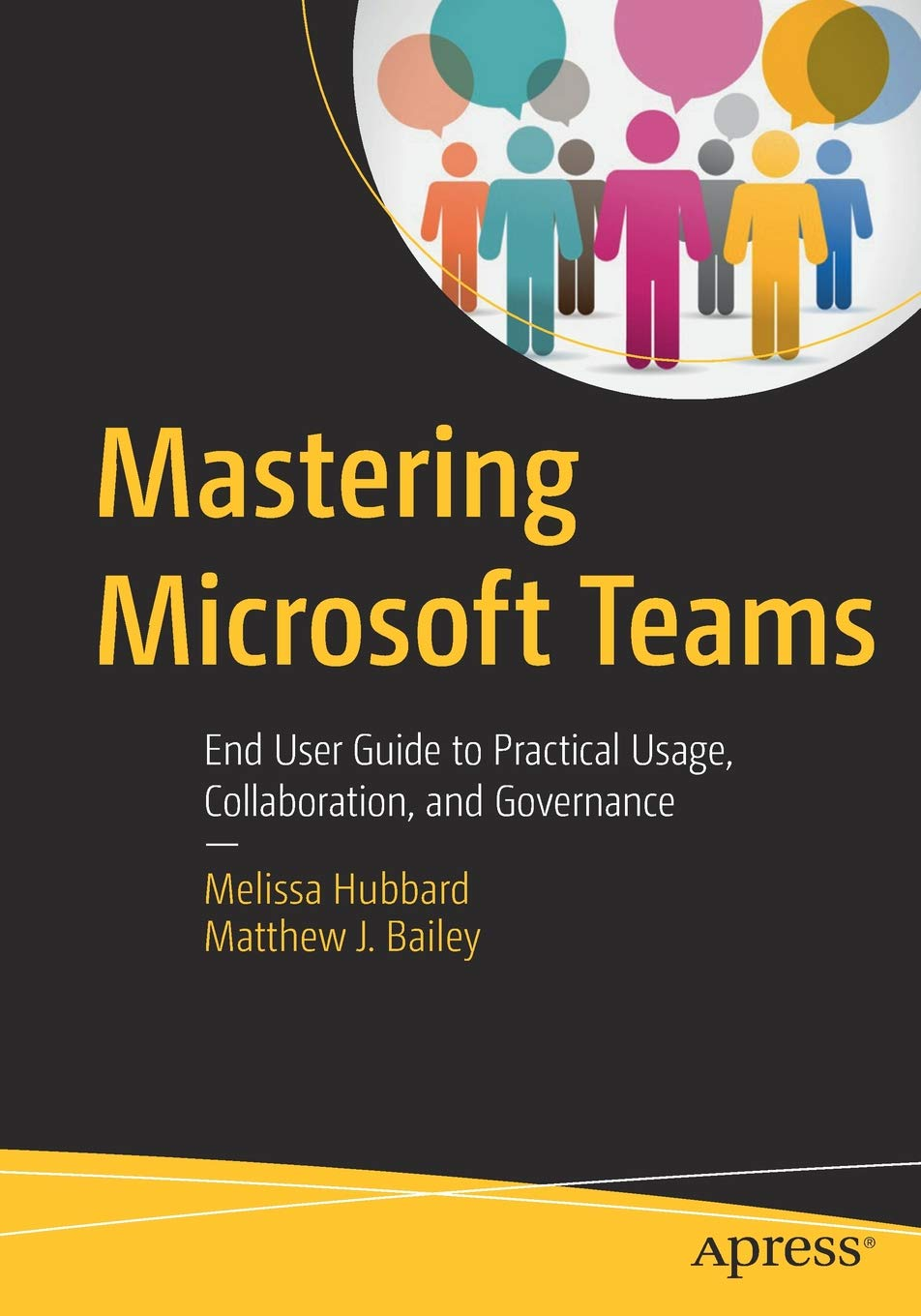 Mastering-Microsoft-Teams-End-User-Guide-to-Practical-Usage-Collaboration-and-Governance
