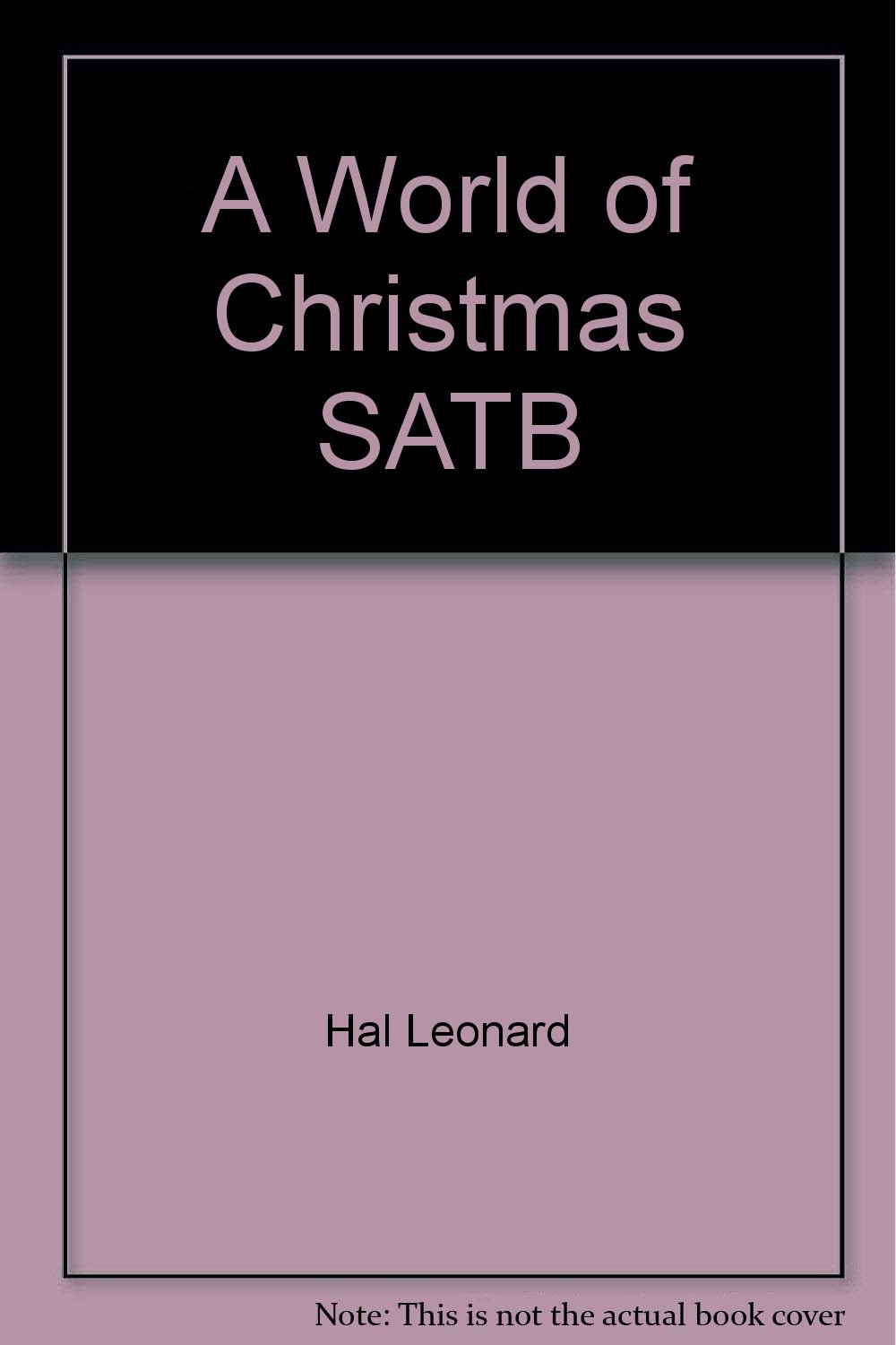 Read Online A World of Christmas SATB PDF