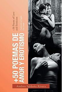 +50 Poemas De Amor Y Erotismo: +50 Poems of Love and Eroticism (