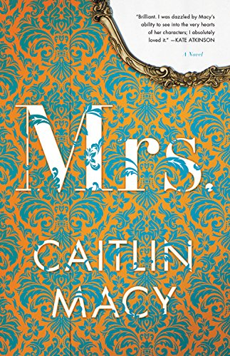 Mrs.: A Novel - Macy's Sale Usa