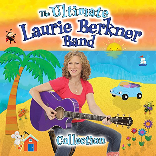The Ultimate Laurie Berkner Band Collection (Deluxe Edition) (The Best Of The Laurie Berkner Band)