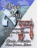 img - for Aleph Isn't Tough: An Introduction to Hebrew for Adults book / textbook / text book