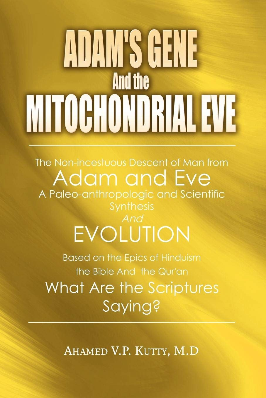 Adam's Gene and the Mitochondrial Eve: A Nonincestuous