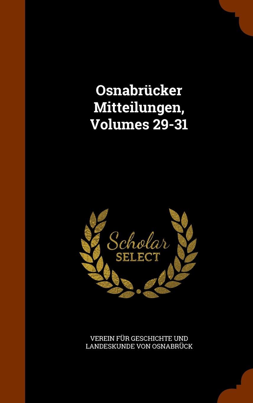 Download Osnabrücker Mitteilungen, Volumes 29-31 pdf